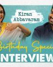 Kiran Abbavaram Birthday Special Interview