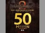 Bahubali 2 Most Viewed Trailer 24 Hours