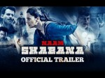 Zubi Zubi Song From Naam Shabana Released