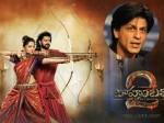 Shahrukh Khan About Baahubali