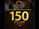 Baahubali 2 Trailer Garners 150 Million Views