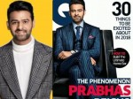 Prabhas Poses A Magazine The Very First Time