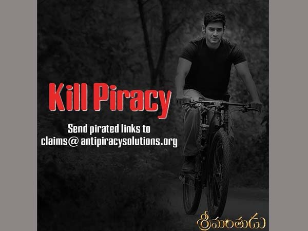 Not Like  Baahubali... prevent Srimanthudu net piracy
