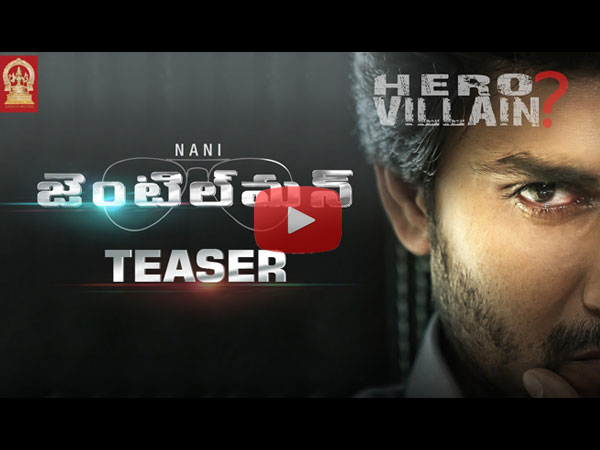 Nani's new movie Gentleman Teaser