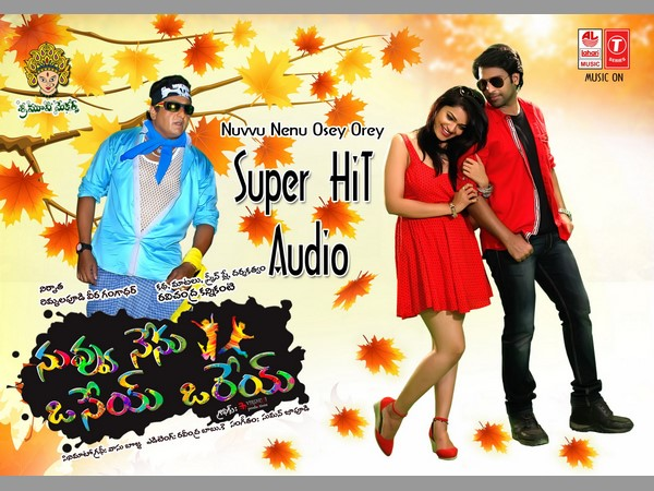 Telugu new Movie Nuvvu Nenu Orey Osey is compleated its shoot and Redy to sensor
