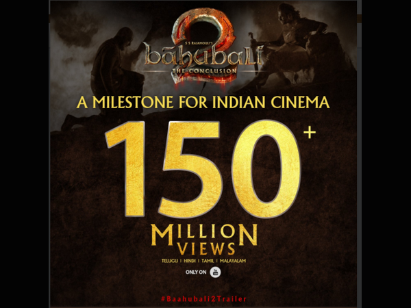 Baahubali 2 trailer garners 150 million views