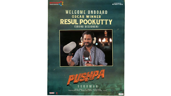 Resul Pookutty Joins Allu Arjuns Pushpa Unit